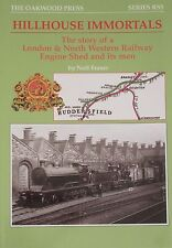 LNWR HILLHOUSE LOCOMOTIVE SHED Huddersfield Steam NEW Rail Line Railway History