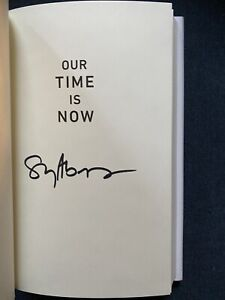 *SIGNED* STACEY ABRAMS Our Time Is Now 1st Edition Hardcover, Dust Jacket