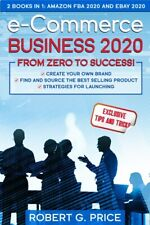 E-Commerce Business 2020: From Zero To Success!