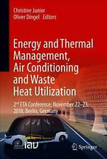 Energy and Thermal Management, Air-conditioning, and Waste Heat Utilization: Pro