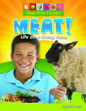 Meat!: Life on a Sheep Farm (Food from Farmers)