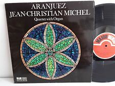 JEAN CHRISTIAN MICHEL Aranjuez Quartet with organ MAJOR MINOR RECORDS SMLP 42