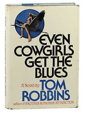 Even Cowgirls get the Blues ~ SIGNED by TOM ROBBINS ~ 1st Edition 1976 Hardcover