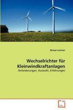 Wechselrichter F?r Kleinwindkraftanlagen: Anforderungen, Auswahl, Erfahrungen...
