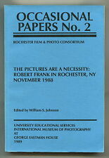 THE PICTURES ARE A NECESSITY: ROBERT FRANK IN ROCHESTER, NY. NOVEMBER 1988