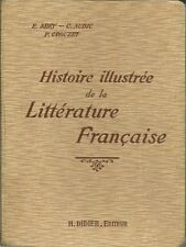 HISTOIRE ILLUSTREE DE LA LITTERATURE FRANCAISE - PRECIS METHODIQUE - 1939