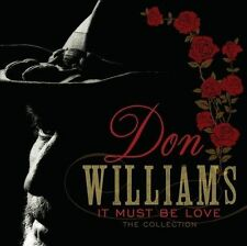 It Must Be Love: The Collection by Don Williams (CD, Jan-2013, Spectrum Music (UK))