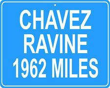 Chavez Ravine (Dodgers Stadium)  Los Angeles, CA custom mileage sign your house