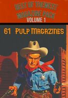 Best of the West VOLUME 1 - 61 Western adventure-crime & mystery pulp magazines