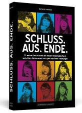 Schluss. Aus. Ende. von Natalie Harapat (2011, Taschenbuch)