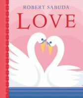 Love, Hardcover by Sabuda, Robert, Brand New, Free shipping in the US