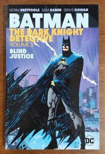 BATMAN Dark Knight Detective Vol. 3 Blind Justice TPB GN OOP RARE 2020 DC Comics