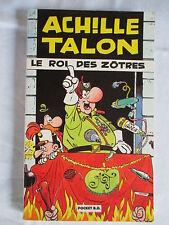 ACHILLE TALON LE ROI DES ZÔTRES GREG POCKET BD 1989