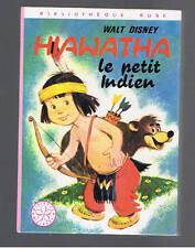 HIAWATHA LE PETIT INDIEN WALT DISNEY BIBLIOTHEQUE ROSE HACHETTE 1974