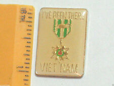 "Vintage Viet Nam ""I've Been There""  Military Enamel Pin , **"