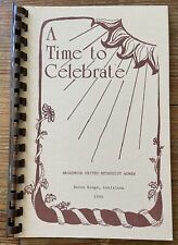 Vintage 1985 A Time To Celebrate Cookbook Broadmoor Church Baton Rouge Louisiana
