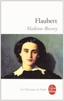 Madame Bovary (Le Livre de Poche) (French Edition) By Gustave Flaubert