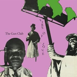GUN CLUB-FIRE OF LOVE (DELUXE) (BONUS TRACKS) (DLX) (US IMPORT) CD NEW