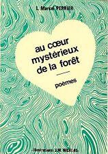 L MARCEL PERRIER - AU COEUR MYSTERIEUX DE LA FORET -  ILLUSTRATIONS JM NICOLAS