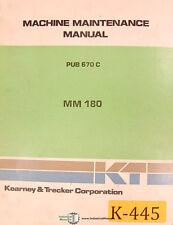 Kearney Amp Trecker Mm180 Milling Machine Center 250pg Maintenance Manual 1980