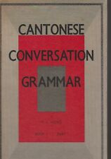 CANTONESE CONVERSATION GRAMMAR , BOOKS ONE & TWO by S L WONG pbl 1963