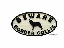 Border Collie & Motif Beware Of The Dog Sign  House Garden Plaque - White/Black
