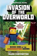 Invasion of the Overworld: Book One in the Gameknight999 Series: An Unofficial M
