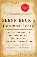 Common Sense : The Case Against an Out-of-Control Government, Inspired by...