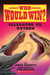 Who Would Win? Alligator vs. Python - Paperback By Pallotta, Jerry - GOOD