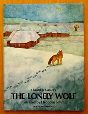 The Lonely Wolf by Chantal De Marolles 1986 HC DJ Eleonore Schmid Illustrations