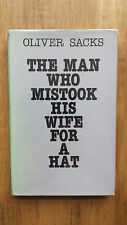Oliver Sacks – The Man Who Mistook His Wife for a Hat (1st UK 1985 hb with dw)