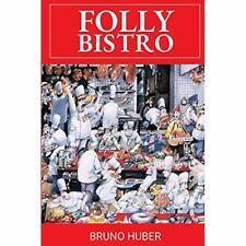 Folly Bistro - Paperback / softback NEW Huber, Bruno 10/07/2019