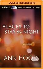 Places to Stay the Night by Ann Hood (2014, MP3 CD, Unabridged)