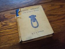 Knots, Splices and Fancy Work by C L Spencer (hardback 1939)
