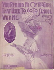 You Remind Me Of The Girl That Used To Go To School With, vintage sheet music