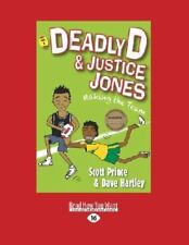 Deadly d and Justice Jones : Making the Team by David Hartely and Scott...