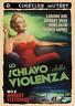 Schiavo Della Violenza (Lo) - (Italian Import) DVD NUOVO