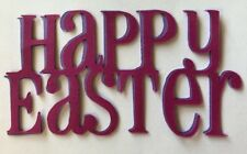 """HAPPY EASTER Die-Cut(4pc)Approx.4""""x 2-1/2""""Handmade•Holiday•Religious •Chunch•"""