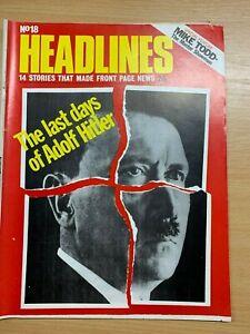 HEADLINES MAGAZINE #18 (FEB 1973) - THE LAST DAYS OF ADOLF HITLER