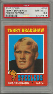 2012 Topps Terry Bradshaw Rookie Reprint PSA 8.5