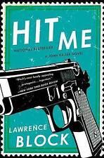 Hit Me by Lawrence Block (Paperback / softback, 2013)
