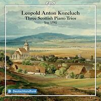 Trio 1790 - Kozeluch: Three Scottish Piano Trios [Trio 1790] [Cpo: 555035-2 ]