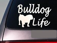 "Bulldog life 6"" sticker *E755* sourmug decal vinyl english bulldogge olde"