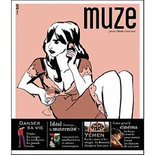 MUZE n° 66 Jan/Fév/Mars 2012*Danser sa vie*Idéal maternité*Yémen femmes*Cinéma