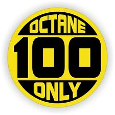 100 OCTANE ONLY Fuel Door Vinyl Sticker | Race Car Gas Pump Decal | Label Drag