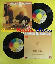 LP 45 7'' BRUCE & BONGO Ffl French foreign legion Brittania 1986 no cd mc dvd