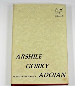 Arshile Gorky Adoian by Karlen Mooradian Hardcover 1978 Gilgamesh Press