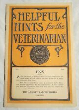 ABBOTT LABORATORIES - Helpful Hints for the VETERINARIAN - 1925 Catalog, Chicago