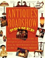 Antiques Roadshow Primer-Introductory Guide to Antiques and Collectibles--1st Ed