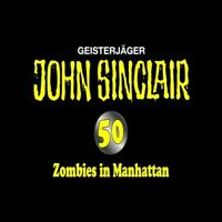 "JASON DARK ""JOHN SINCLAIR 50 - ZOMBIES IN.."" CD+DVD NEW"